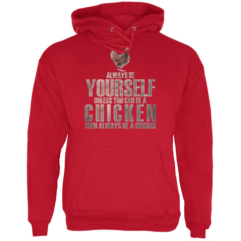 Always Be Yourself Chicken Red Adult Hoodie