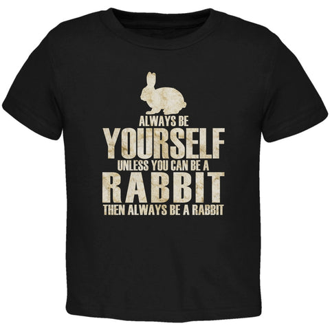 Always Be Yourself Rabbit Black Toddler T-Shirt