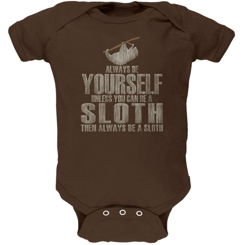 Always Be Yourself Sloth Brown Soft Baby One Piece