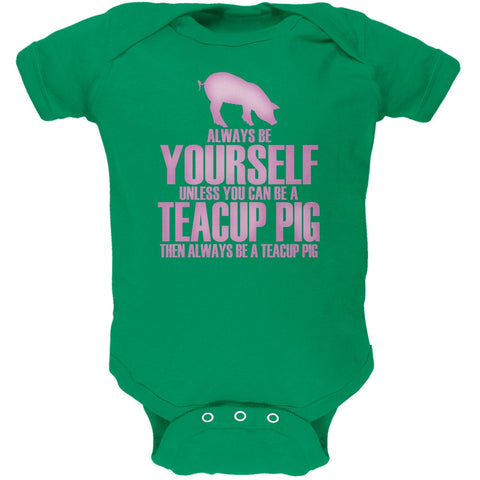 Always Be Yourself Teacup Pig Kelly Green Soft Baby One Piece