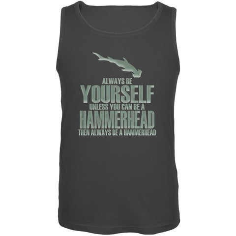 Always Be Yourself Hammerhead Shark Charcoal Grey Adult Tank Top
