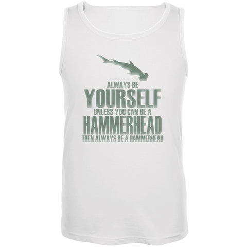 Always Be Yourself Hammerhead Shark White Adult Tank Top