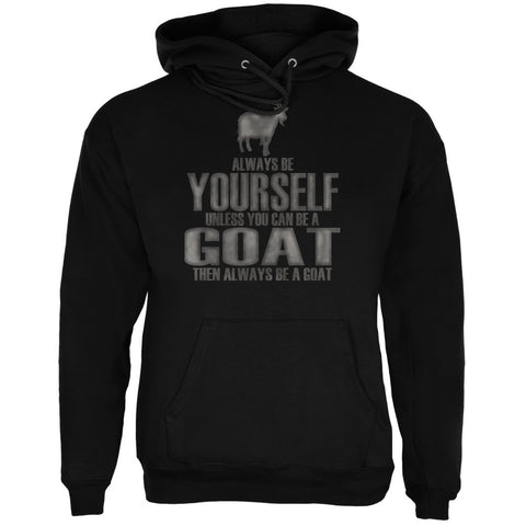 Always Be Yourself Goat Black Adult Hoodie