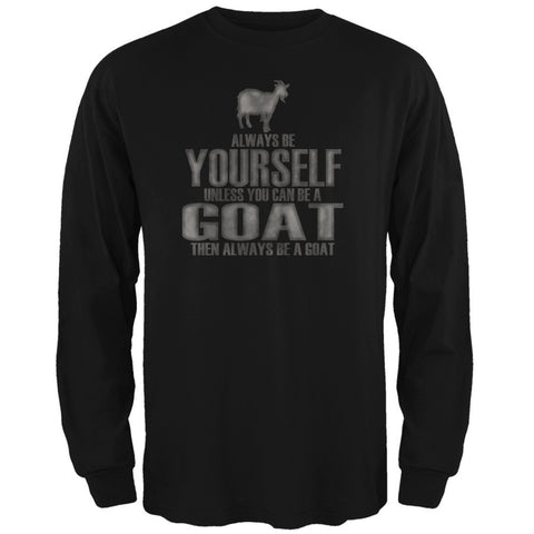 Always Be Yourself Goat Black Adult Long Sleeve T-Shirt