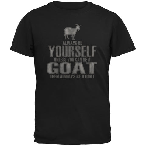 Always Be Yourself Goat Black Adult T-Shirt