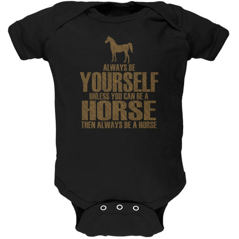 Always Be Yourself Horse Black Soft Baby One Piece