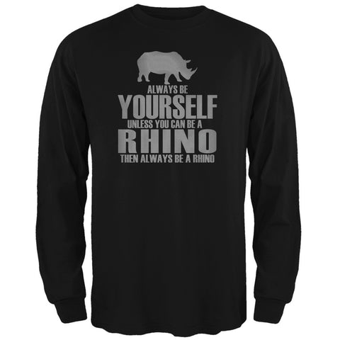 Always Be Yourself Rhino Black Adult Long Sleeve T-Shirt