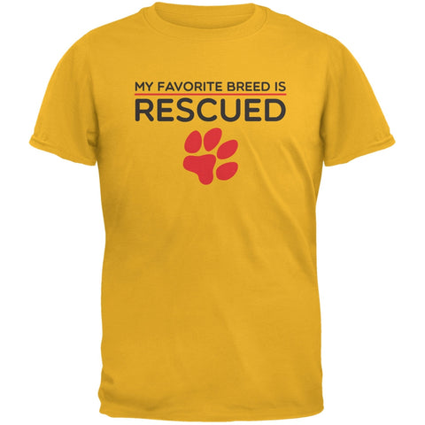 My Favorite Breed Is Rescued Gold Adult T-Shirt