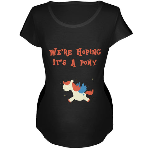 We're Hoping It's a Pony Black Maternity Soft T-Shirt