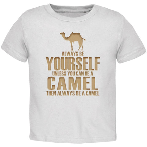 Always Be Yourself Camel White Toddler T-Shirt