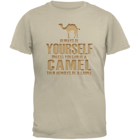 Always Be Yourself Camel Sand Adult T-Shirt