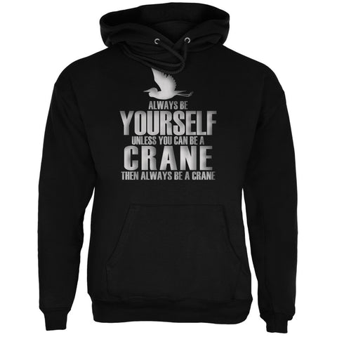Always Be Yourself Crane Black Adult Hoodie