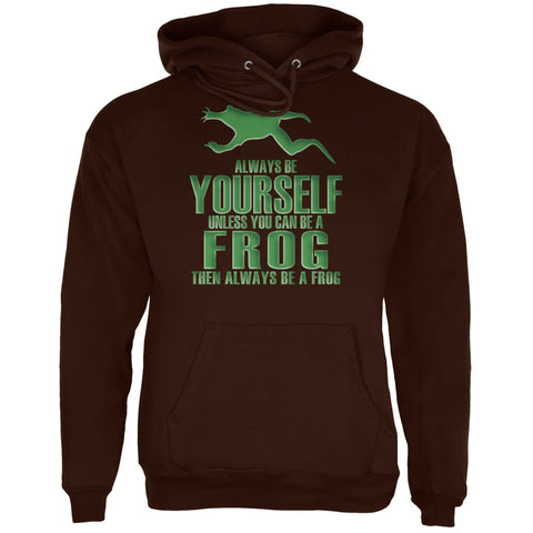 Always Be Yourself Frog Brown Adult Hoodie