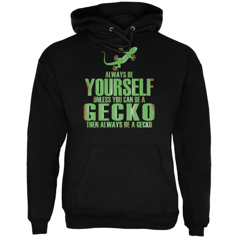 Always Be Yourself Gecko Black Adult Hoodie