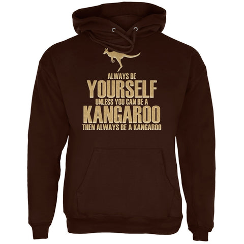 Always Be Yourself Kangaroo Brown Adult Hoodie