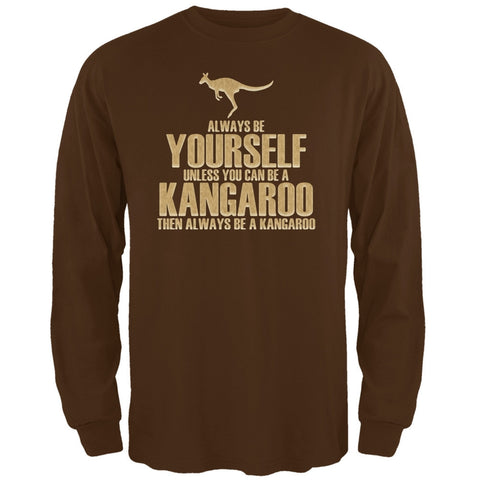 Always Be Yourself Kangaroo Brown Adult Long Sleeve T-Shirt