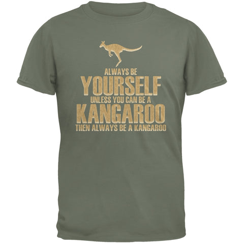Always Be Yourself Kangaroo Military Green Adult T-Shirt
