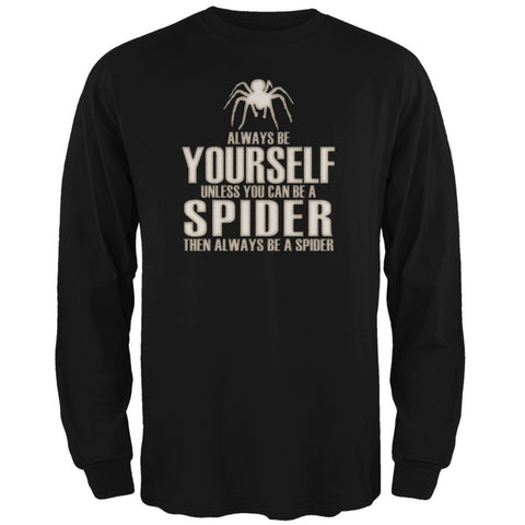 Always Be Yourself Spider Black Adult Long Sleeve T-Shirt