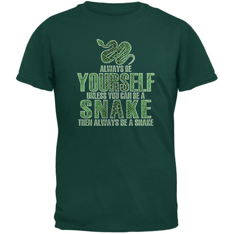 Always Be Yourself Snake Forest Green Adult T-Shirt