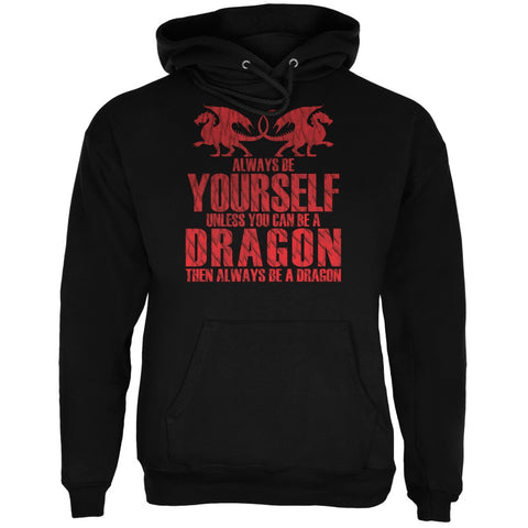Always Be Yourself Dragon Black Adult Hoodie