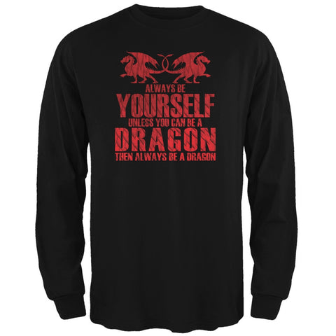 Always Be Yourself Dragon Black Adult Long Sleeve T-Shirt