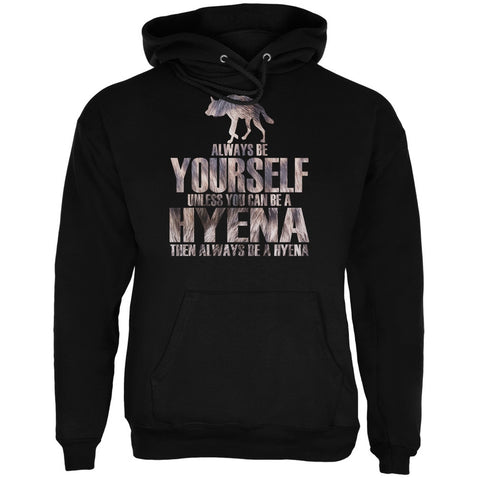 Always be Yourself Hyena Black Adult Hoodie