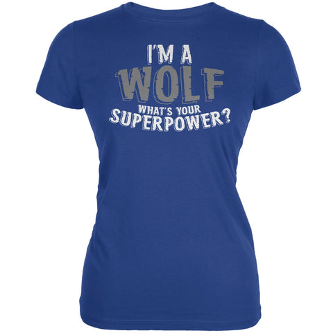 I'm A Wolf What's Your Superpower Royal Juniors Soft T-Shirt