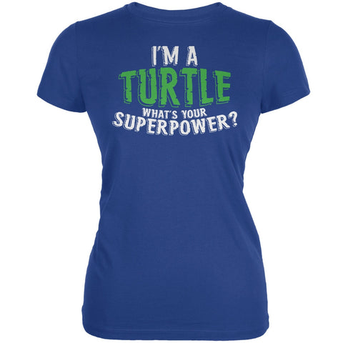 I'm A Turtle What's Your Superpower Royal Juniors Soft T-Shirt