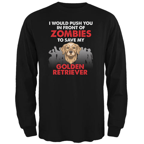 I Would Push You Golden Retriever Black Adult Long Sleeve T-Shirt