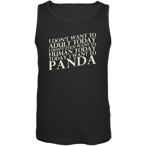 Don't Adult Today Just Panda Black Adult Tank Top