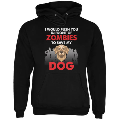 I Would Push You Zombies Dog Black Adult Hoodie