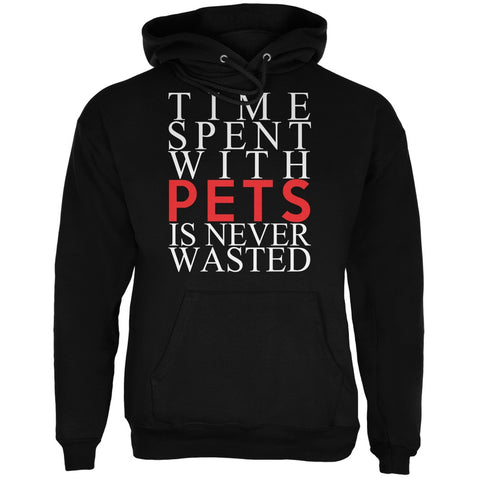 Time Spent With Pets Never Wasted Black Adult Hoodie