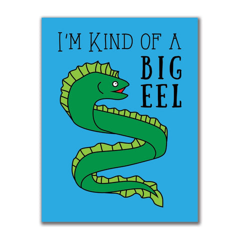 I'm Kind of a Big Deal Eel 4x3in. Rectangular Decal Sticker