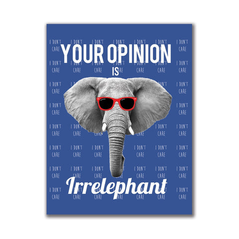 Paws - Elephant Your Opinion is Irrelephant 4x3in. Rectangular Decal Sticker
