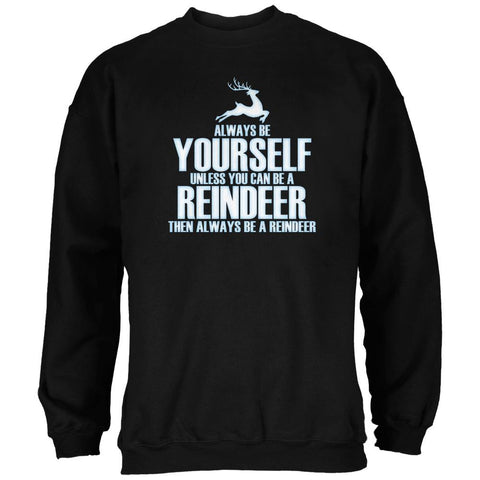 Christmas Always Be Yourself Reindeer Black Adult Sweatshirt