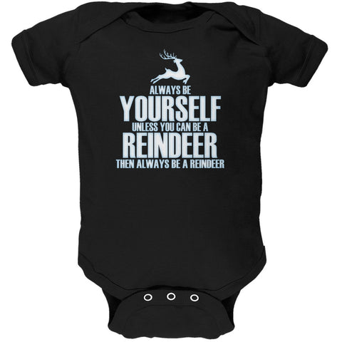 Christmas Always Be Yourself Reindeer Black Soft Baby One Piece