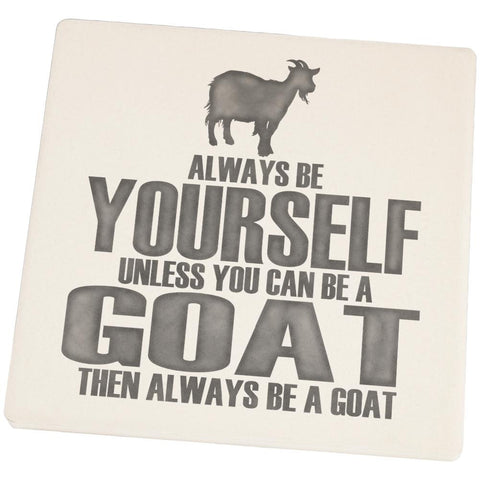 Always Be Yourself Goat Set of 4 Square Sandstone Coasters