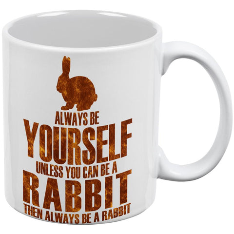 Always Be Yourself Rabbit White All Over Coffee Mug