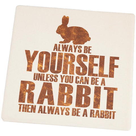Always Be Yourself Rabbit Square Sandstone Coaster