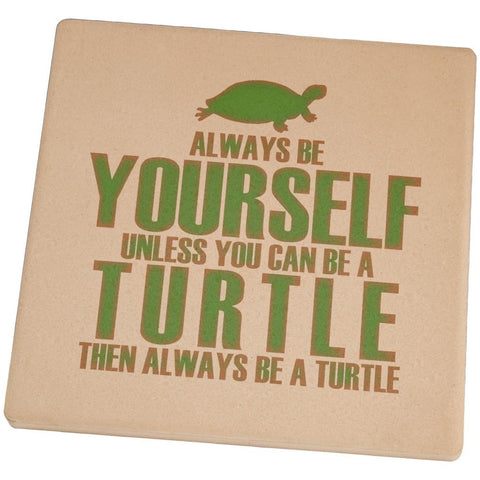 Always Be Yourself Turtle Square Sandstone Coaster