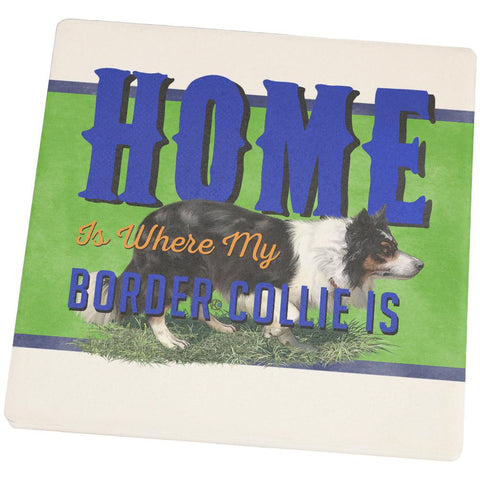 Home is Where My Border Collie Is Square Sandstone Coaster