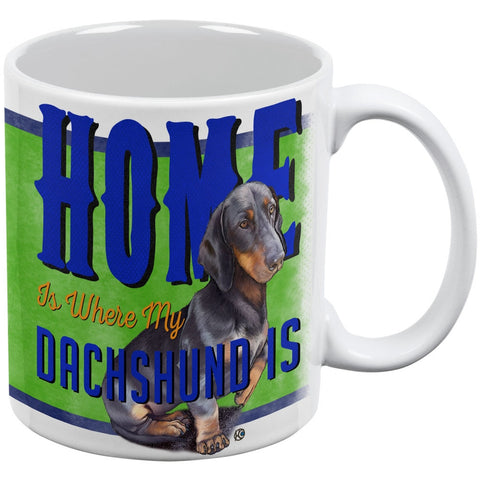 Home is Where My Dachshund Is White All Over Coffee Mug