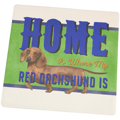 Home is Where My Red Dachshund Is Square Sandstone Coaster