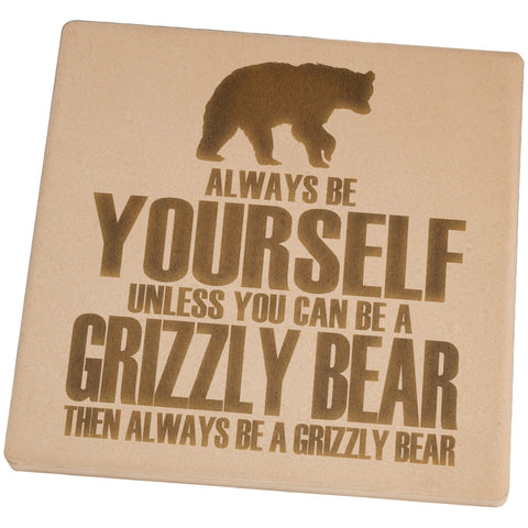 Always Be Yourself Bear Set of 4 Square Sandstone Coasters