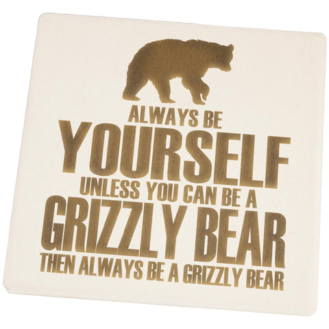 Always Be Yourself Bear Square Sandstone Coaster