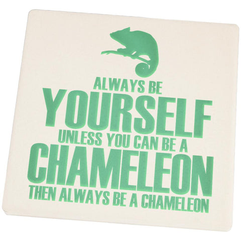Always be Yourself Chameleon Square Sandstone Coaster