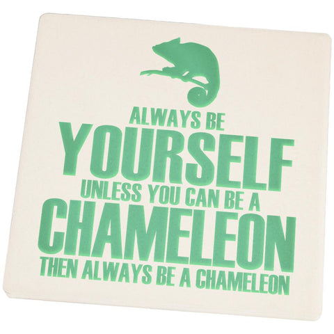 Always be Yourself Chameleon Set of 4 Square Sandstone Coasters