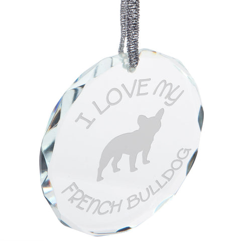 I Love My French Bulldog Etched Round Crystal Ornament