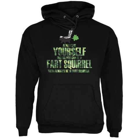 Always Be Yourself Fart Squirrel Black Adult Hoodie