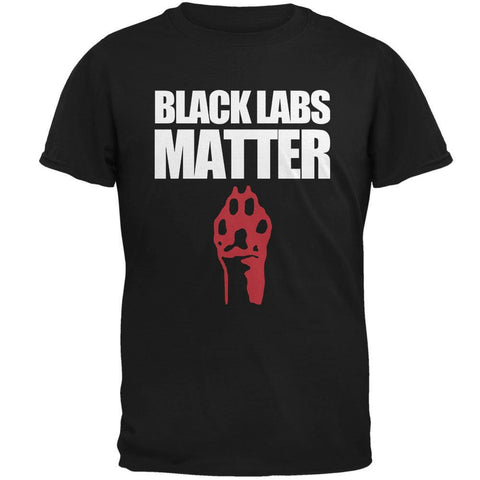 Black Labs Matter Black Soft Adult T-Shirt